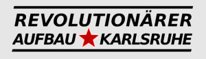 Revolutionärer Aufbau Karlsruhe